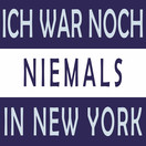 ??? - Ich War Noch Niemals In New York (Whitelabel)