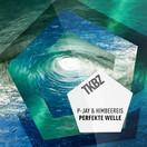 P-JAY & HIMBEERE!S - Die Perfekte Welle 2.0 (Tkbz Media/Virgin/Universal/UV)