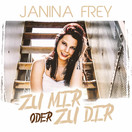 JANINA FREY - Zu Mir Oder Zu Dir (Fiesta/KNM)