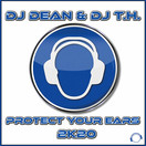 DJ DEAN & DJ T.H. - Protect Your Ears 2K20 (Mental Madness/KNM)