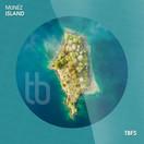 MUNÉZ - Island (Tb Festival/Toka Beatz/Believe)
