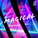 NEWCLAESS FEAT. ANVY - Magical (You Love Dance/Planet Punk/KNM)