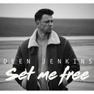 DEEN JENKINS - Set Me Free (Tkbz Media/Virgin/Universal/UV)
