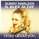 SUNNY MARLEEN & ALEX ALIVE - Crazy About You (Mental Madness/KNM)