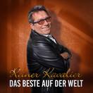 REINER KAVALIER - Das Beste Auf Der Welt (Fiesta/KNM)
