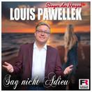 LOUIS PAWELLEK - Sag Nicht Adieu (Fiesta/KNM)