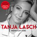TANJA LASCH - Wenn Ich Liebe (DA Music)