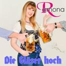 RAMONA - Die Gläser Hoch! (Fiesta/KNM)