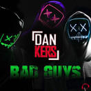 DAN KERS - Bad Guys (Mental Madness/KNM)