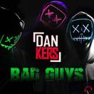 DAN KERS - Bad Guys (Mental Madness/KNM)
