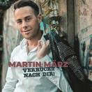 MARTIN MÄRZ - Verrückt Nach Dir (Fiesta/KNM)