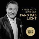 KAREL GOTT & DARINKA - Fang Das Licht (Stereoact Remix) (Electrola/Universal/UV)