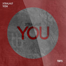 XTRALAUT - You (Tb Festival/Toka Beatz/Believe)