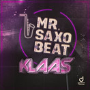 KLAAS - Mr. Saxobeat (You Love Dance/Planet Punk/KNM)