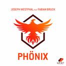 JOSEPH WESTPHAL FEAT. FABIAN BRUCK - Phönix (Lit Bit/Planet Punk/KNM)