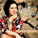 KATI WUNDER - Endlich Freiheit (Fiesta/KNM)