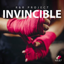 R&R PROJECT - Invincible (Lit Bit/Planet Punk/KNM)