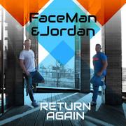 FACEMAN & JORDAN - Return Again (C 47/A 45/KNM)
