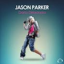 JASON PARKER - Darla Dirladada (Mental Madness/KNM)