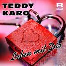 TEDDY KARO - Leben Mit Dir (Fiesta/KNM)