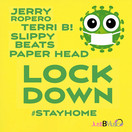 JERRY ROPERO, TERRI B!, SLIPPY BEATS, PAPER HEAD - Lockdown (JUST B! MUSIC)