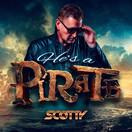 SCOTTY - He's A Pirate (Splash-tunes/A 45/KNM)