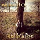 MICHAEL FOX - Mach Mal Ne Pause (Fiesta/KNM)