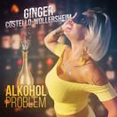 GINGER COSTELLO-WOLLERSHEIM - Alkoholproblem (Fiesta/KNM)