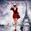 FRANK MARIN - Au Revoir (Fiesta/KNM)