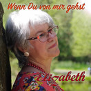 ELIZABETH - Wenn Du Von Mir Gehst (Fiesta/KNM)