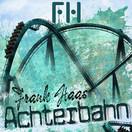 FRANK HAAS - Achterbahn (Fiesta/KNM)