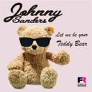 JOHNNY SANDERS - Let Me Be Your Teddy Bear (Fiesta/KNM)