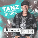 JÜRGEN PETER - Tanz Mit Mir Ins Glück (Fiesta/KNM)