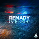 REMADY - Late Night (You Love Dance/Planet Punk/KNM)