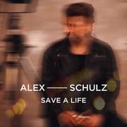 ALEX SCHULZ - Save A Life (RCA/Sony)