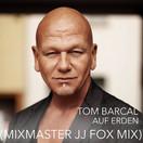 TOM BARCAL - Auf Erden (Mixmaster JJ Fox Mix) (Fiesta/KNM)