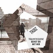 TRAUMFREQUENZ - Gehst Du Mit Mir (Tkbz Media/Virgin/Universal/UV)
