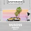 DUBOSS - Voyage, Voyage (Imanbek Edit) (RCA/Sony)