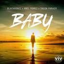 BLACKBONEZ, ABEL ROMEZ & JASON PARKER - Baby (Viventas)