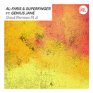 AL-FARIS & SUPERFINGER FEAT. GENIUS JANE - Shout (Tonspiel/WePlay/KNM)