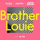 VIZE x IMANBEK x DIETER BOHLEN FEAT. LEONY - Brother Louie (Kontor/KNM)