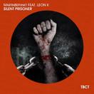 MARTINBEPUNKT FEAT. LEON K - Silent Prisoner (TB Clubtunes/Believe)