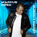 MARCUS MEGA - Durch Die Nacht (Fiesta/KNM)