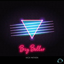 NICK MATHON - Big Baller (Mental Madness/KNM)