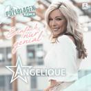 ANGELIQUE - Einfach Nur Genial (Fiesta/KNM)