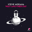 STEVE MODANA - Wait Another Day (Lit Bit/Planet Punk/KNM)