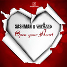 SASHMAN & WITHARD - Open Your Heart (Danceclusive/Central Stage of Music)