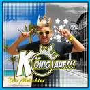 DER MEISCHTER - König Auf (Kabanossis Demo Version) (Big Town Music)