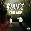BLAIKZ - You Are (Viventas/KNM)