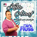 DIRK FLUSS - Kölle Alaaf Hück Un Morje (Fiesta/KNM)